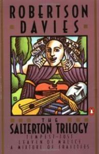 salterton-trilogy-tempest-tost-leaven-malice-mixture-frailties-robertson-davies-paperback-cover-art